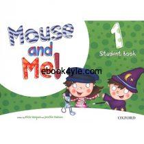 Mouse and Me! 1 Student Book