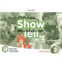 Show and Tell 2 Activity Book 2nd Edition